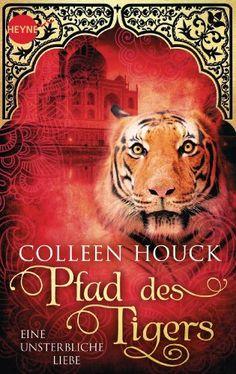 Pfad des Tigers - Eine unsterbliche Liebe: Kuss des Tigers 2:Colleen Houck