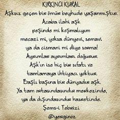 Şems-i Tebrizi Wise Quotes, Grammar, Islam, Poems, Writer, Prayers, Math Equations, Sayings, Life
