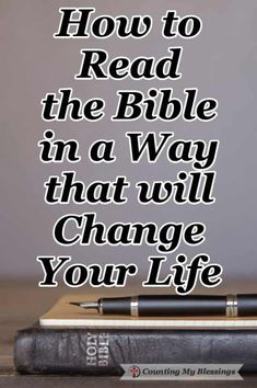 How to Read the Bible in a Way that will Change Your Life | CMB