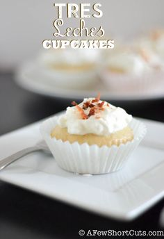 Tres Leches Cupcakes #Recipe UNBELIEVABLY DELICIOUS!