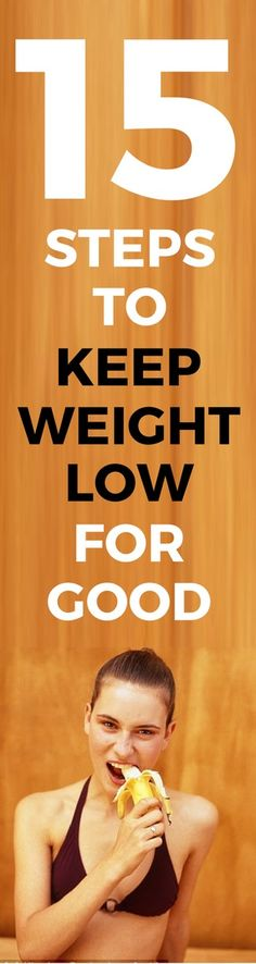15 steps to keep excess weight off for good.