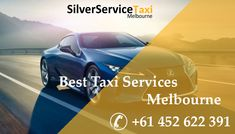 #Best #Taxi #Services in #Melbourne city, #Airport #pickup and #transfer @ low #cost. Book now don't miss the change to win #free #ride +61 452 622 391 or visit www.silverservice24x7.com
