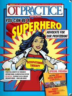I am just loving this cover of OT Practice. What do you think? #OTMonth A shout out to all of the OT Super Heroes!