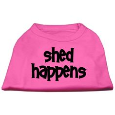 Mirage Pet Products 16-Inch Shed Happens Screen Print Shirts for Pets, X-Large, Bright Pink ** To view further for this item, visit the image link. (This is an affiliate link) #Pets