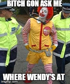 Ronald arrested over Wendy's - http://wittybugs.com/ronald-arrested-over-wendys/