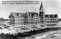 The first Surfside Hotel built before the 1900 storm which destroyed it. It was located on what is now Surfside Beach, Texas Surfside Beach, Waltz Across Texas, Brazoria County, Lake Jackson, Architect Drawing, Hobbies For Couples, Beach Reading, Seaside Resort