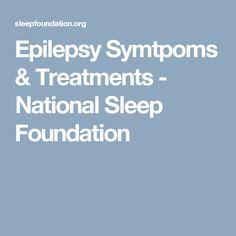 Epilepsy Symtpoms & Treatments - National Sleep Foundation