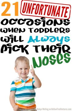 21 times when kids will always pick their noses  - parenting funny by Robyn Welling @RobynHTV  parenthood | humor | toddlers