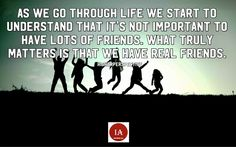 As we go through life we start to understand that it's not important to have lots of friends. What truly matters is that we have real friends. -higherperspective  #inspiringall #letsdoit #betruetoyourself #honesty #loveyourself #positivevibes #positiveoutlook #positivepeople #positivequotes #inspirationalquotes  #faith #strength #guidance #love #createaway #effort #courage #direction #patience #nevergiveup #knowyourcircle