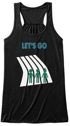 Let's Go  Black T-Shirt Front