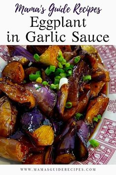 Eggplant in Garlic Sauce – Mama's Guide Recipes Loading. Eggplant in Garlic Sauce – Mama's Guide Recipes Healthy Recipes, Veggie Recipes, Vegetarian Recipes, Cooking Recipes, Egg Plant Recipes Healthy, Firm Tofu Recipes, Vegetarian Italian, Vegetarian Dish, Eggplant Dishes