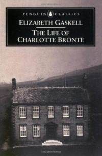 'The Life of Charlotte Bronte' by Elizabeth Gaskell