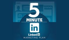How to Improve Your LinkedIn Strategy in Just 5 Minutes Per Day