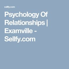Psychology Of Relationships | Examville - Sellfy.com