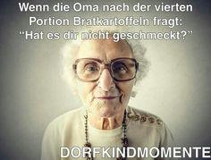 ...wenn die Oma...