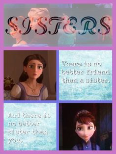 Frozen / Tangled Crossover - SISTERS - The Queen of Corona and the Queen of Arendelle - The words are from a Frozen storybook. ... Love the colors of these two sisters, how they compliment each other, just like Elsa's and Anna's colors. - THIS MAKES ME WONDER, SINCE ELSA WAS BORN WITH MAGICAL POWERS (AND PRESUMABLY ANNA USED TO HAVE THEM, BEFORE THE TROLL TOOK THEM AWAY), THEN IT COULD BE HEREDITARY. SO, DID THE MAGIC COME FROM THE MATERNAL BLOODLINE? AND IF SO, DID EACH OF THESE SISTERS HAVE A MAGICAL POWER? I NEEEEED A PREQUEL, DISNEY!!!!