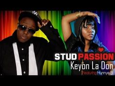 Stud Passion - Keyon La Don ft. Hunnye B - YouTube