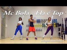 Mc Bola - Ela é Top - Coreografia Daniel Saboya - YouTube