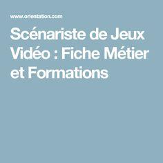 Scénariste de Jeux Vidéo : Fiche Métier et Formations
