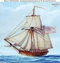 USS Providence (aka Katy) chartered by Rhode Island General Assembly - Continental Sloop Providence Painting in oils by W. Nowland Van Powell - Source: US Navy Art Collection Us History, American History, British History, John Hancock, American Revolutionary War, Model Ships, Tall Ships, Royal Navy, Historical Fiction