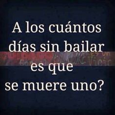 Dance Quotes, Me Quotes, Just Dance 3, Dance Motivation, Latinas Quotes, Polynesian Dance, Salsa Bachata, Salsa Dancing, Dance Pictures