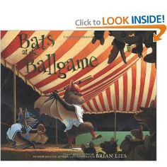 Bats at the Ballgame...an amazing book with amazing art and fun fun fun story!