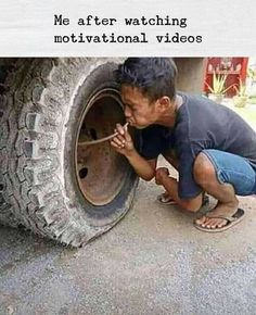 Me after watching motivational videos aa - iFunny :) Funny School Jokes, Crazy Funny Memes, Funny Facts, Funny Jokes, Hilarious, Fun Funny, Funny Images, Funny Photos, Best Funny Pictures