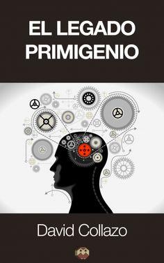 El legado primigenio - Editorial Amarante