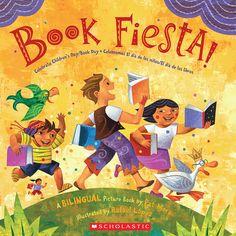 Club Leo_Celebrate Bilingual Literacy!_Book Fiesta!  The illustrator Rafael Lopez is one of our favorites!!!