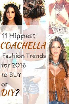 11 Hippest Coachella Fashion Trends for 2016