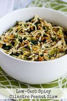 This Low-Carb Spicy Cilantro-Peanut Slaw is something I could eat over and over and this delicious salad is low-carb, Keto, low-glycemic, gluten-free, dairy-free, vegan and South Beach Diet friendly. Use the Recipes-by-Diet-Type Index to find more recipes like this one. Click here to PIN Low-Carb Spicy Cilantro Peanut Slaw! It's a lucky break for me that cabbage happens …