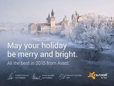 From all of us in Prague and the #Avast Software offices around the world, we wish you and yours a very Happy Holiday.