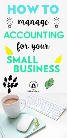 How To Manage Accounting For Your Small Business - How to make money - Finance Creative Business, Business Tips, Online Business, Small Business Accounting, Small Business Marketing, Make Money Blogging, How To Make Money, Business Entrepreneur, Blogging For Beginners