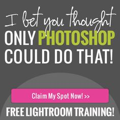 FREE LIGHTROOM TRAINING SERIES. LIMITED TIME ONLY. SIGN UP NOW: http://photographersconnection.com/become-a-lightroom-lush/