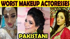 Too Much Makeup! 18 Horrifying Pakistani Celebrities Who Abused Makeup
