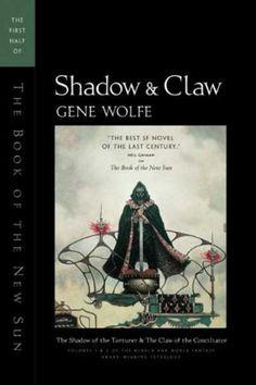 Shadow & Claw van Gene Wolfe, deel 1 van The Book Of The New Sun