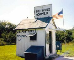 Smallest Post Office. Location: On US 41 at Ochopee. Collier Co FL