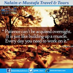 Travel Tours, Islamic Quotes, Patience