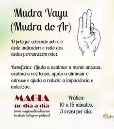 Magia no Dia a Dia: Mudra Vayu ou Mudra do Ar Chakra Meditation, Kundalini Yoga, Chakra Healing, Yoga Mantras, Reiki, Mudras, Wicca, Good Vibes Only, Positivity
