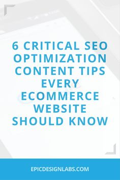 6 Critical SEO Optimization Content Tips Every Ecommerce Website Should Know, Online marketing news, and advice from the Portland Website Design and SEO experts