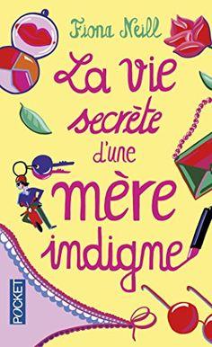 La vie secrète d'une mère indigne de Fiona NEILL http://www.amazon.fr/dp/2266203193/ref=cm_sw_r_pi_dp_pkVbwb0X2MTX7