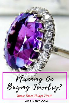 Planning On Buying Jewelry? Know These Things First!
