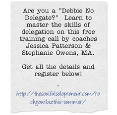 Are you a Debbie No Delegate in your business?