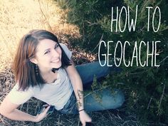 How to geocache and geocaching tips!