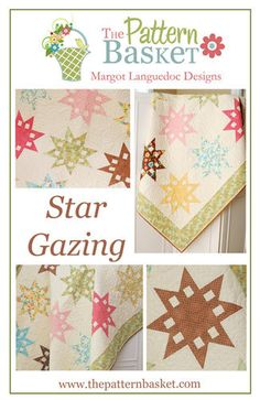 Star Gazing Quilt Pattern from the Pattern Basket