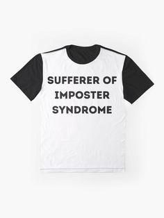 """Imposter Syndrome"" T-shirt by SCIIX | Redbubble Tshirt Colors, Classic T Shirts, Shirt Designs, Men's Fashion, Mens Tops, Stuff To Buy, Moda Masculina, Mens Fashion, Man Fashion"