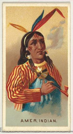 American Indian, from the World's Smokers Series (N33) for Allen &Ginter Cigarettes, c1888.