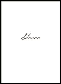 A poster with the text, Silence, written in cursive on a white background. Stylish typography print in a discreet style. www.desenio.co.uk