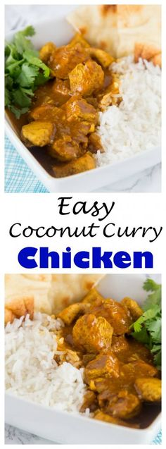 Easy Coconut Chicken Curry - a quick and easy chicken curry with coconut milk for creamy and delicious dinner.