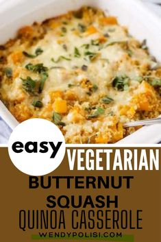 I really want to try new gluten-free quinoa recipes and this Vegetarian Butternut Squash Quinoa Casserole looks so good! I can't wait to cook this easy meal for my family.  It looks like the perfect healthy comfort food.  SO PINNING! #wendypolisi #glutenfree #glutenfreerecipes #healthyrecipes #quinoacasserole Gluten Free Recipes For Breakfast, Healthy Gluten Free Recipes, Healthy Dinner Recipes, Gluten Free Dinner, Weeknight Meals, Easy Meals, Healthy Comfort Food, Vegetable Recipes, Chicken Recipes